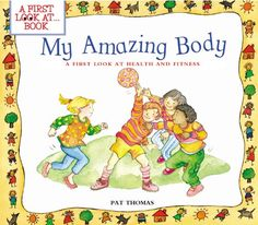 My Amazing Body (First Look at Books) - Kindle edition by Pat Thomas, Lesley Harker. Children Kindle eBooks @ Amazon.com.