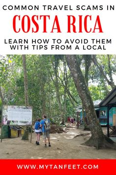 Tips from a local - how to avoid these common scams in Costa Rica