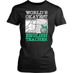 World's Okayest English Teacher Shirt