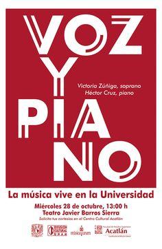 Música: Concierto de voz y piano - Victoria Zúñiga (soprano) y Héctor Cruz (piano). Teatro Javier Barros Sierra. Miércoles 28 de octubre, 13:00 horas. Solicita tus cortesías en el Centro Cultural Acatlán
