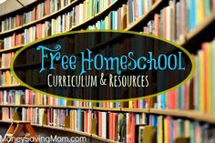 HUGE List of FREE Homeschool Curriculum & Resources - Money Saving Mom®