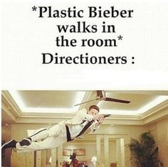 You know it. We'll go all 21 Jump Street on your plastic bieber self.