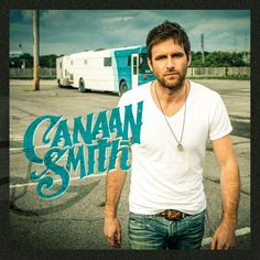 Canaan Smith scheduled to release debut EP on March 24, 2015