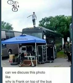 """Tony Perry must've told him to do it. Someone: """"Frank, why are you on the roof?"""" Frank: """" Why are you not on the roof?"""""""