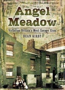 Angel Meadow was a Victorian slum in the heart of Manchester, one of the Industrial Revolutions most prosperous cities in England. While the city's bosses flaunted their wealth, the factory workers lived in filth, arguing and confronting each other under horrendous conditions of poverty. In Angel Meadow, author Dean Kirby has gathered together the history, personal tales and reality that was the vilest and most dangerous slum of the Industrial Revolution. An excellent book!