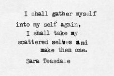 Sara Teasdale, from The Crystal Gazer//