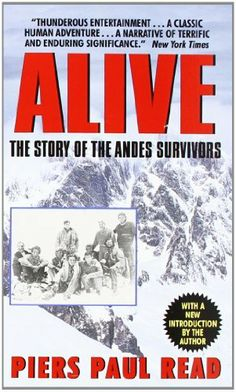 Alive: The Story of the Andes Survivors, http://www.amazon.ca/dp/038000321X/ref=cm_sw_r_pi_awd_ExW6sb1NMKDHP