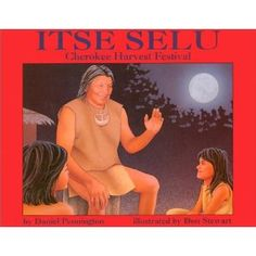 Living book about Cherokee Green Corn Festival. Both male and female child have roles in the story.