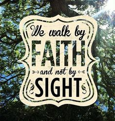 walk by faith not by sight - Norton Safe Search