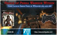 Step by Step Tutorial and Video Guide to fix Game Launch Button In Warrior Within Mind Blowing Games, Opera Browser, Windows Programs, Warrior Within, Computer Problems, Windows Versions, Prince Of Persia, Game Start