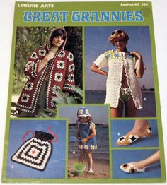 Great Grannies - Patterns to Crochet (Leisure Arts, Leaflet 60) by Various,http://www.amazon.com/dp/B001JIDA7C/ref=cm_sw_r_pi_dp_zKXgsb0WHPC0RVTP