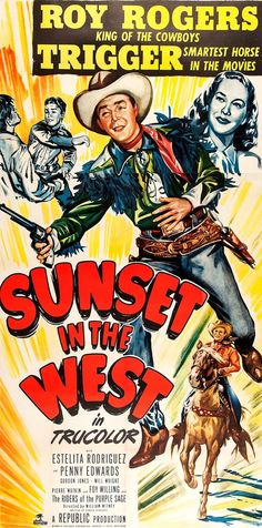 SUNSET IN THE WEST - Roy Rogers