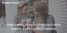 Is your child frustrated with changes in their daily schedule? Flexible thinking can help! http://magazine.myaba.today/simple-ways-help-child-autism-learn-flexible-thinking/
