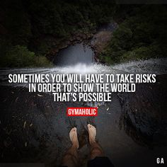 Fitness Quotes QUOTATION - Image : Quotes Of the day - Description Sometimes You Will Have to Take Risks in order to show the world that's possible Sport Motivation, Fitness Motivation Quotes, Daily Motivation, Motivation Inspiration, Fitness Inspiration, Zumba, Motivational Quotes, Inspirational Quotes, Gym Quote