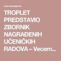 TROPLET PREDSTAVIO ZBORNIK NAGRAĐENIH UČENIČKIH RADOVA – Vecernjak.net