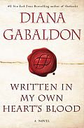 Written in My Own Heart's Blood (Outlander) by Diana Gabaldon:  Diana Gabaldon is the #1 New York Times bestselling author of the wildly popular Outlander novels— Outlander, Dragonfly in Amber, Voyager, Drums of Autumn, The Fiery Cross, A Breath of Snow and Ashes (for which she won a Quill Award and the Corine International...
