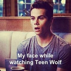 My face while watching Teen Wolf is basically the same as Dylan O'Brien. Stiles Teen Wolf, Teen Wolf Dylan, Teen Wolf Cast, Teen Wolf Memes, Teen Wolf Quotes, Teen Wolf Funny, Tv Quotes, Dylan O'brien, Tyler Posey