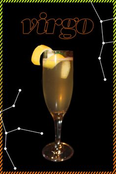 VIRGO- Your gracefulness and organized nature is the reason why you're considered the perfectionists of the Zodiac. You probably know everything about your zodiac sign, but do you know which drink best suits you, according to the stars? Channel your sun sign with these personalized drinks for happy hour.
