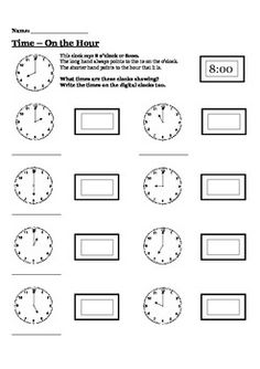 This Time Worksheet requires students to read and write the time in both anologue and digital form, to the hour.You might also like:Read and Write the Time {Digital} WorksheetsTime to the Quarter Hour WorksheetMeasuring Length Assessment {Informal UnitsMeasuring Capacity Assessment {Informal Units}** This product may be printed and photocopied by the original purchaser only and may not be shared, copied or distributed in any way.