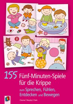155 5-Minuten-Spiele für die Krippe Home Schooling, Diy Crafts For Kids, Childcare, Fun Games, Kids And Parenting, Cool Kids, Literacy, Activities For Kids, Baby Kids