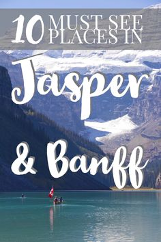 10 must see places in Jasper and Banff ALberta   My Wandering Voyage travel blog