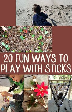 20 fun ways to play with the simplest of 'toys' - the humble stick.