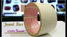 Storage Box   DIY Jewel Box using Empty Tape Rolls   Best Out of Waste   www.knottythreadz.com - YouTube