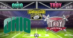 Ohio vs Troy football live Dollar General Bowl | Live Football Game Online