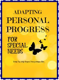 The Jolly Rogers' Young Women Blog: ADAPTING PERSONAL PROGRESS FOR SPECIAL NEEDS - RANDOM QUESTION THURSDAY