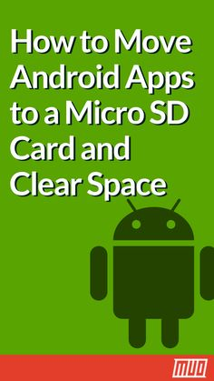 How to Move Android Apps to a Micro SD Card and Clear Space  #Android #Data #Apps #HowTo #Storage