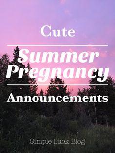 Baby announcement ideas! Cute Summer pregnancy announcement