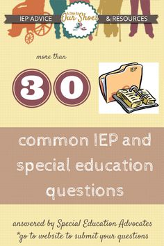 The IEP process can be confusing and overwhelming. Here are 30 common IEP questions plus a form to submit yours to get them answered, for free! by special education advocates.
