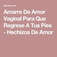 Amarre De Amor Vaginal Para Que Regrese A Tus Pies - Hechizos De Amor Minion Baby Shower, Witchcraft Love Spells, Wiccan, Magic Recipe, White Magic, Just Girl Things, Book Of Shadows, Spelling, Tips