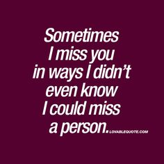 ❤️ When you start missing that special someone, you always discover more empty space in your life than you thought you possible. ❤️ www.lovablequote.com for all our original love quotes!