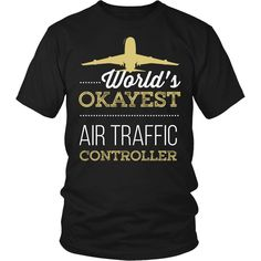 Air Traffic Controller T-shirt, hoodie and tank top. Air Traffic Controller funny gift idea.