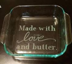 Buy the dishes at Ollie's or on sale and sell sell sell! Custom etched glass baking dish by ClearCutCreationsFL on Etsy Vinyl Crafts, Vinyl Projects, Glass Engraving, Glass Baking Dish, Engraved Gifts, Glass Coasters, Glass Blocks, Cricut Creations, Glass Etching