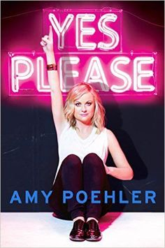 Featuring Yes Please by Amy Poehler, a comedian who never fails to cheer us up.