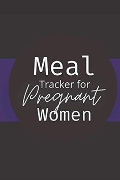 Meal Tracker for Pregnant Women: Meal Tracker For Expecting Mom | Perfect Gift For Pregnant Niece | Meal Planner | We... Book Club Books, New Books, Meal Tracker, Baby Bump Photos, Recorded Books, Meal Planner, Book Authors, Book Recommendations, Meals