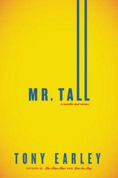 Mr. Tall by Tony Earley #kickupyourheels