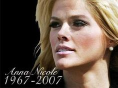 Anna Nicole Smith #RIP :'(I wish people had been a little nicer to her.