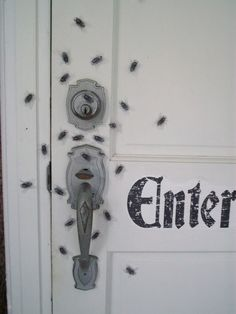 Front Door Flies – Attach fake plastic flies or other creepy insects around your front door handle. Every time someone comes to and goes from your haunted house, they're in for a little surprise.