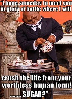 I love Strax, he's basically a 9 year old boy.  You're one of the guys, even if you're a girl, and if it doesn't involve vile potions, sharp objects or loud explosions, it doesn't count