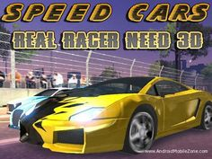 Free Download Speed Cars: Real Racer Need 3D android modded game for your android mobile phone and tablet from Android Mobile zone. Speed Cars: Real Racer Need 3D is an Action & Racing game; the game is developed by ThunderBull Entertainment.