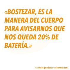 Frases graciosas: bostezar -Imagen Graciosa de Hoy nº 86778