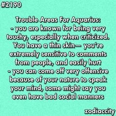 Aquarian areas to work on... yeah, i do need to work on these
