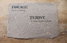 Forage and Thrive:     Forage and Thrive.   The name Forage and Thriv...