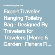 Expert Traveler Hanging Toiletry Bag - Designed By Travelers for Travelers   Home & Garden   Fishers Finery