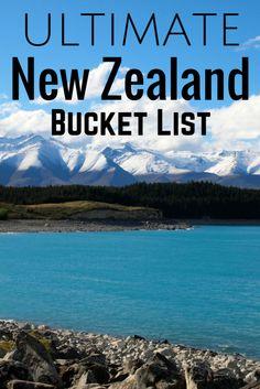 Ultimate New Zealand Bucket List