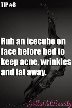 Tip #8 Rub an icecube on face before bed to keep acne, wrinkles and fat away. #OvernightAcneBeautyTips Beauty Hacks For Teens, Beauty Hacks Before Bed, Luscious Hair, Home Remedies For Hair, Natural Beauty Tips, Acne Remedies, Facial Care, Beauty Care, Beauty