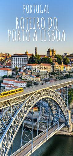 Confira o nosso roteiro completo do Porto a Lisboa em Portugal, de carro ou de trem.